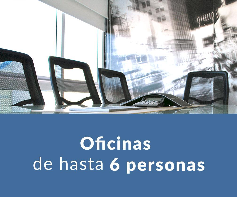 Oficinas de hasta 6 personas